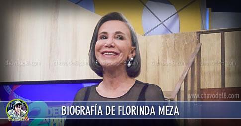 Biografia de Florinda Meza